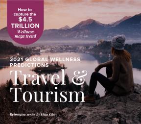 Global Wellness Travel Tourism Predictions 2021